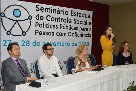 Seminário Estadual de Controle Social e Políticas Públicas para a Pessoa com Deficiência