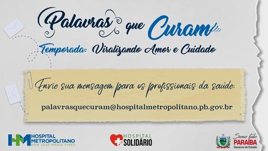 Projeto Palavras Que Curam-Hospital Metropolitano Dom José Maria Pires